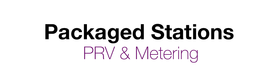 Packaged PRV & Metering Stations - Washington, Oregon, Idaho & Montana
